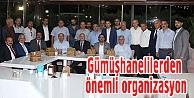 Gümüşhanelilerden Kültürel Organizasyon!