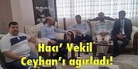 Hacı Vekil Ceyhanı ağırladı!
