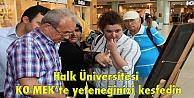 Halk Üniversitesi KO-MEKte yeteneğinizi keşfedin