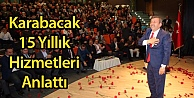 Karabacak 15 Yıllık Hizmetleri Anlattı