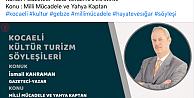 Kocaeli İl Kültür Ve Turizm Müdürlüğünden Milli Mücadele Ve Yahya Kaptan Programı