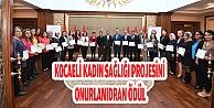 Kocaeli Kadın Sağlığı Eğitim Projesini Onurlandıran ödül