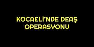 Kocaelinde DEAŞ operasyonu