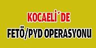 Kocaelide Fetö/Pyd Operasyonu