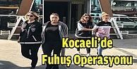 Kocaelide fuhuş operasyonu