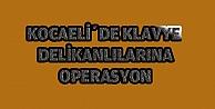 Kocaelide Klavye delikanlılarına operasyon