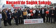 Kocaelide Sağlık Sokağı açıldı