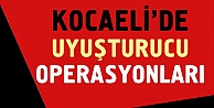 Kocaelide uyuşturucu operasyonları