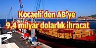 Kocaeli#39;den AB#39;ye 9,4 milyar dolarlık ihracat