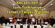 Kocaeliden tüm Türkiyeye temel itfaiyeci eğitimi