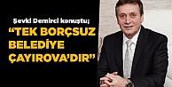 """Kocaelinin tek borcsuz belediyesi Çayırovadır"""""""