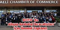 KOTOda 'Ahşap Ambalaj İhracatçıları İçin Önemli Toplantı