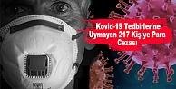 Kovid-19 Tedbirlerine Uymayan 217 Kişiye Para Cezası