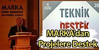 MARKA'dan Projelere Destek