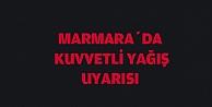 Marmara#39;da kuvvetli sağanak uyarısı