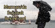 Marmarada Sağanak Bekleniyor!