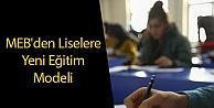 MEBden Liselere Yeni Eğitim Modeli