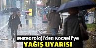 Meteorolojiden Kocaeliye yağış uyarısı