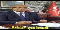 MHP komisyon kuracak!