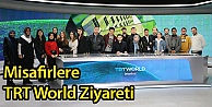 Misafirlere TRT World Ziyareti