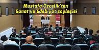 Mustafa Özçelikten Sanat ve Edebiyat söyleşisi