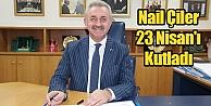 Nail Çiler 23 Nisanı Kutladı