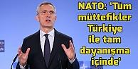 NATOdan Türkiyeye destek!