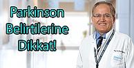 Parkinson Belirtilerine Dikkat!