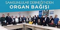 Samsunlular Derneğinden Organ bağışı!