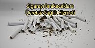 Sigarayı Bırakacaklara Ücretsiz Sağlık Hizmeti