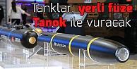 Tanklar yerli füze Tanok ile vuracak
