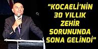 """TARHAN KOCAELİNİN 30 YILLIK ZEHİR SORUNUNDA SONA GELİNDİ"""""""