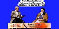 Türk Gazeteci İsmail Kahramanın Burhaneddin Rabbani İle Yaptığı Söyleşi