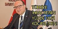 Türkiye İhracatının Yüzde 16.5i Kocaeliden!