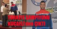 Türkiye Şampiyonu Kocaeliden Çıktı