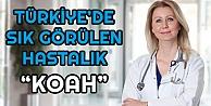 Türkiyede en sık görülen 4üncü hastalık: KOAH