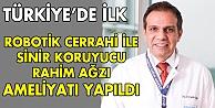 Türkiyede ilki gerçekleştirdi!