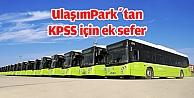 UlaşımParkdan KPSS için ek sefer hizmeti