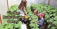 Üretken Mutlu Çocuklar Bahçesi