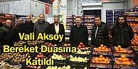 Vali Aksoy Bereket Duasına Katıldı