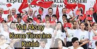 Vali Aksoy Karne Törenine Katıldı