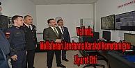 Vali, Mollafenari Jandarma Karakol Komutanlığını Ziyaret Etti