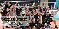 Voleybol Derbisi Beşiktaşın