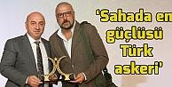 Yarar: 'Sahada en güçlüsü Türk askeri