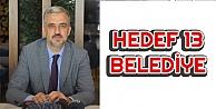 AK Parti'de Hedef 13 Belediyeyi Kazanmak