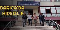 Darıca'da Hırsızlık Operasyonu