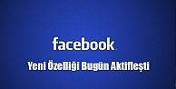 Facebook'a Yeni Özellik !