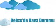 Gebze'de Havalar Nasıl Olacak?
