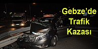 Gebze'de Trafik Kazası: 3 yaralı