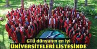 GTÜ dünyanın en iyi üniversiteleri listesinde